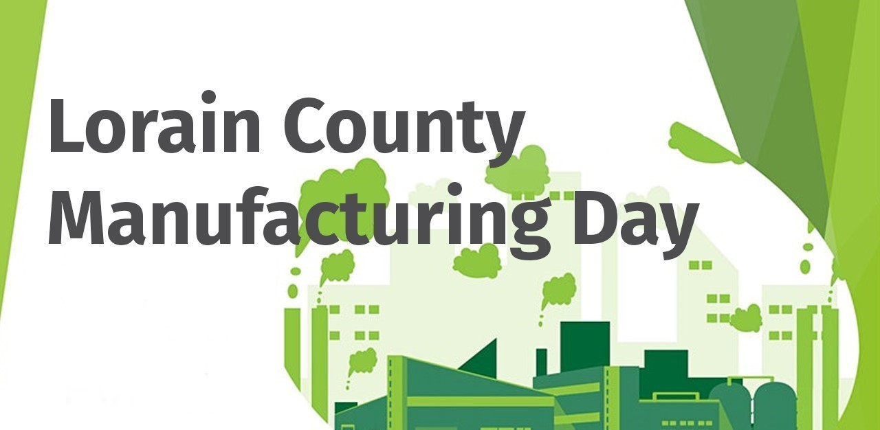Lorain County Manufacturing Day graphic