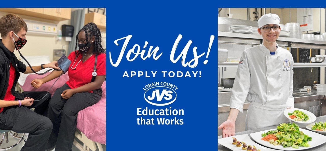 Join Us! Apply Today! Lorain County JVS Education that Works - male and femaile allied health students practice blood pressure takingwelder and male chef