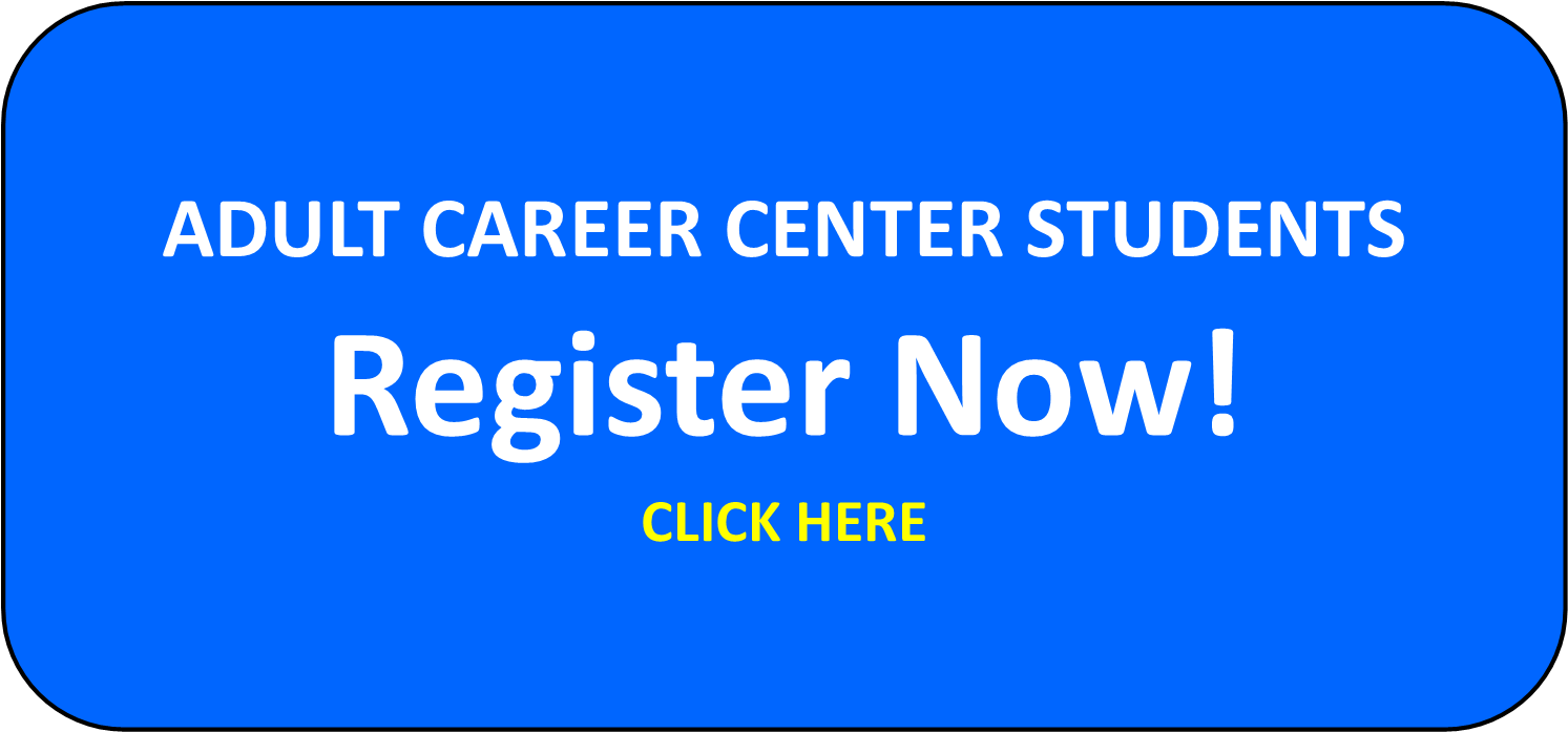 Adult Career Center Apply Now